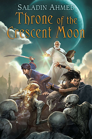 book cover of throne of the crescent moon